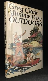 Greg Clark & Jimmie Frise Outdoors