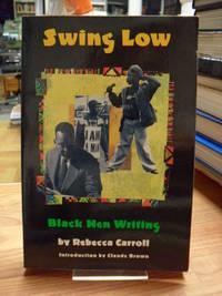 Swing Low - Black Men Writing,