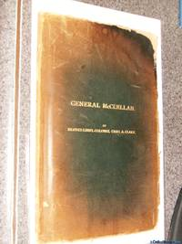 *Autographed* General McClellan: A Paper Read Before the Iowa Commandery, Military Order of the Loyal Legion of the United States