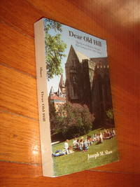 image of Dear Old Hill: Tales and Scenes from Manitou Heights, the Campus of St. Olaf College