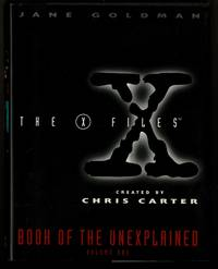The X-Files: Book of the Unexplained, Vol. 1 by  Jane Goldman - First Thus 1st Printing - 1996 - from Granada Bookstore  (Member IOBA) and Biblio.com