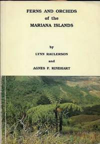 FERNS AND ORCHIDS OF THE MARIANA ISLANDS