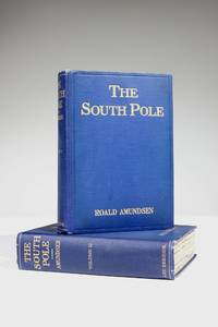"""The South Pole: An Account of the Norwegian Antarctic Expeditions in the """"Fram,"""" 1910-1912"""