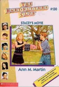 Stacey's Movie (The Baby-Sitters Club Series #130)