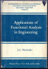 Applications of Functional Analysis in Engineering.  Mathematical Concepts and Methods in Science and Engineering Volume 22