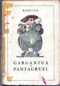GARGANTUA ET PANTAGRUEL by Françoys Rabelais - Paperback - 1945 - from Judith Books (SKU: biblio291)