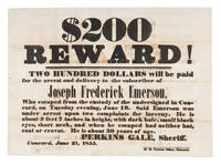 $200.00 Reward! Two Hundred Dollars Will Be Paid for the Arrest..