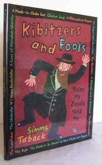 Kibitzers and Fools : tales my Zayda (Grandfather) told Me
