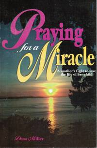 image of Praying for a Miracle