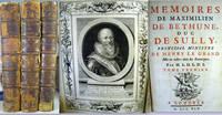 Memoires de Maximilien de Bethune, duc de Sully, Principal Ministre de Henry le Grand by Sully, Maximilien de Bethune, duc de (1560-1641) - 1745