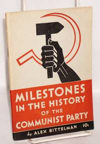 Milestones in the history of the Communist Party