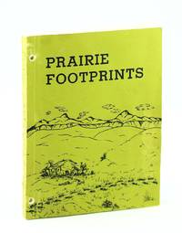 Prairie Footprints: A History of the Community in Southern Alberta Known as Pendant d'Oreille