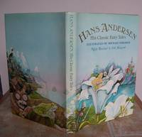 HANS ANDERSEN, HIS CLASSIC FAIRY TALES.  Signed by the artist.