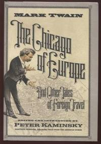 The Chicago of Europe ;  And Other Tales of Foreign Travel  And Other  Tales of Foreign Travel
