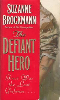 The Defiant Hero (Troubleshooters #2)
