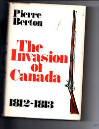 image of The Invasion of Canada  1812-1813