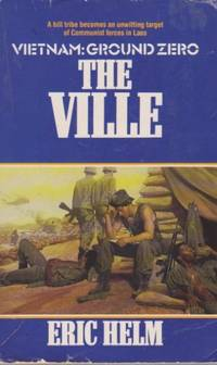 Vietnam: Ground Zero - the Ville