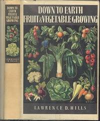 Down to Earth Fruit and Vegitage Growing.