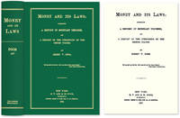 Money and Its Laws: Embracing a History of Monetary Theories, and..
