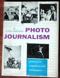 image of Photo Journalism: Pictures for Magazines and Newspapers