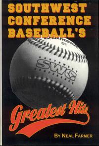 image of Southwest Conference Baseball's Greatest Hits