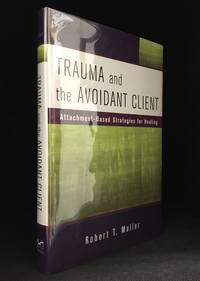image of Trauma and the Avoidant Client; Attachment-Based Strategies for Healing