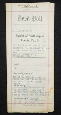 image of Deed for Sale by E. Albert Boyer, Sheriff of Northampton County, Pa., to the Society of the United Brethren for Propagating the Gospel Among the Heathen