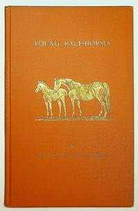 Young Race-Horses ( Suggestions for Rearing ) ... Third Edition