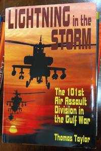 Lightning In The Storm: The 101st Air Assault Division Inthe Gulf War