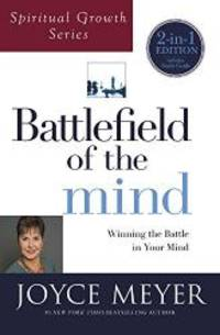 image of Battlefield of the Mind (Spiritual Growth Series): Winning the Battle in Your Mind