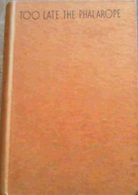 Too Late The Phalarope by  Alan Paton - 1st Edition - 1953 - from Chapter 1 Books (SKU: auec)