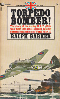 Torpedo Bomber! by Ralph Barker - Paperback - First American edition - 1967 - from 3 R's Books and Antiques and Biblio.com