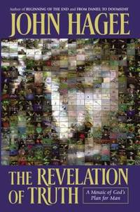 The Revelation of Truth : A Mosaic of God's Plan for Man