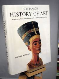 History of Art: A survey of the major visual arts from the dawn of history to the present day