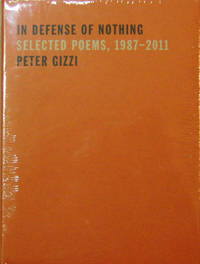 In Defense of Nothing - Selected Poems, 1987 - 2011