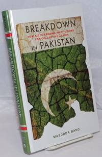 image of Breakdown in Pakistan; How Aid Is Eroding Institutions for Collective Action