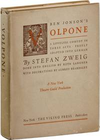 Ben Jonson's Volpone: A Loveless Comedy in 3 Acts, Freely Adapted by Stefan Zweig