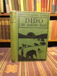 Dido the Dancing Bear: His Many Adventures