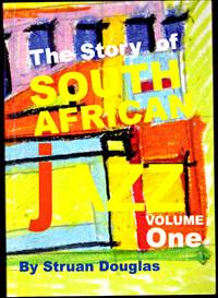 image of THE STORY OF SOUTH AFRICAN JAZZ. Vol One