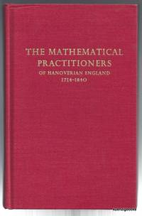 The Mathematical Practitioners of Hanoverian England - 1714-1840