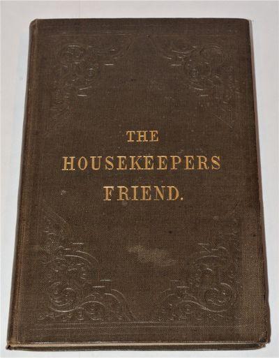 The housekeeper's friend, or manual...