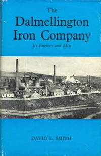 The Dalmellington Iron Company - Its Engines and Men