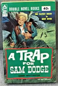 image of A Trap for Sam Dodge / High Thunder