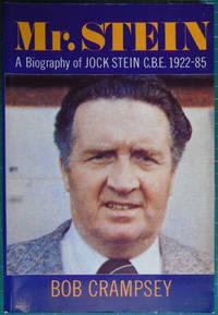 Mr. Stein : A Biography of Jock Stein C.B.E., 1922-85