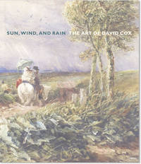 Sun, Wind, and Rain:  The Art of David Cox