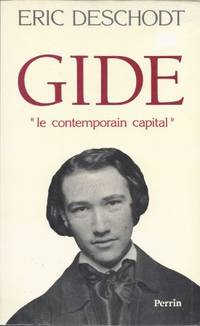 Gide le contemporain capital