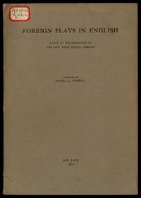 Foreign Plays in English: A List of Translations in the New York Public Library by  compiled by  Daniel C. - Paperback - 1920 - from Between the Covers- Rare Books, Inc. ABAA (SKU: 442724)