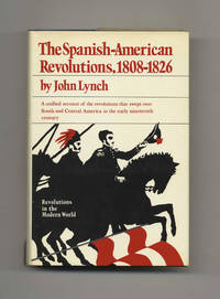 image of The Spanish American Revolutions 1808-1826  - 1st Edition/1st Printing