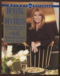 Dining with the Duchess ;  Making Everyday Meals a Special Occasion   Making Everyday Meals a Special Occasion