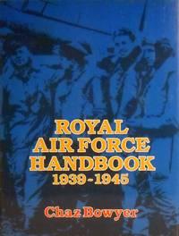 Royal Air Force Handbook 1939-1945